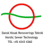 Dansk Kloak Renoverings Teknik     Nordic Sewer Technology        TEL +45 4343 4360